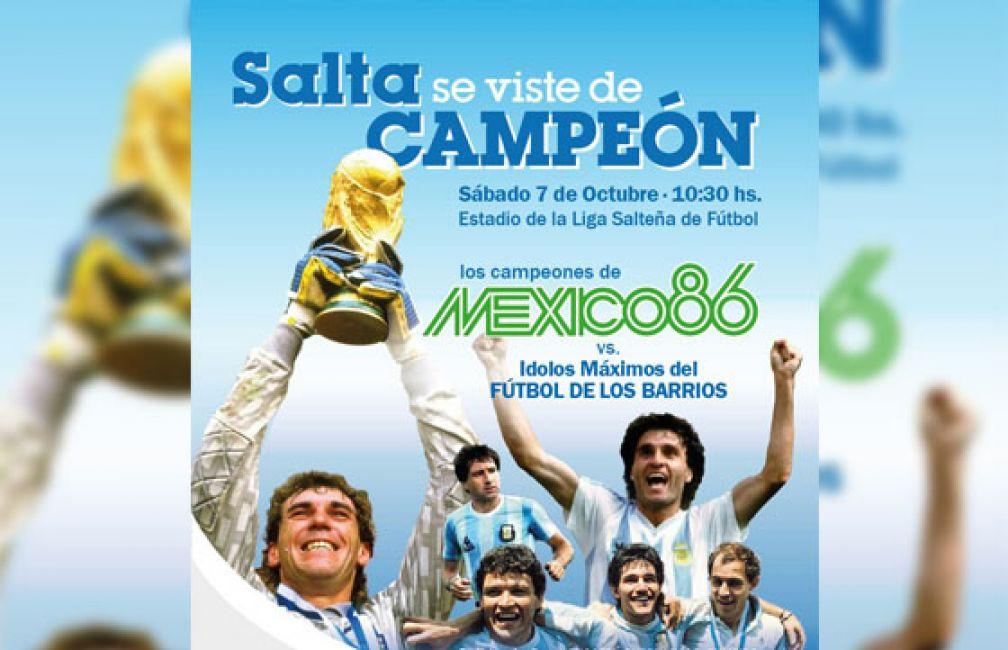 Los campeones del mundo en México '86 llegan a Salta