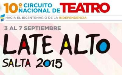 Se acerca el Circuito Nacional de Teatro Late Alto 2015 - Salta.