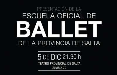 Salta contará con una Escuela Oficial del Ballet de la Provincia.