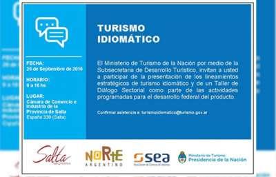 Desde hoy se desarrollará en Salta el Foro de Turismo Idiomático